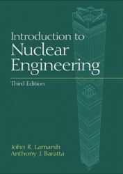 introduction to nuclear engineering lamarsh 3rd edition john r lamarsh