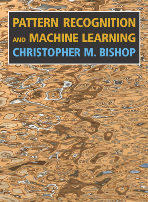 Pattern Recognition and Machine Learning Christopher M. Bishop