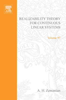 Realizability Theory for Continuous Linear Systems vol 97 by A. H. Zemanian