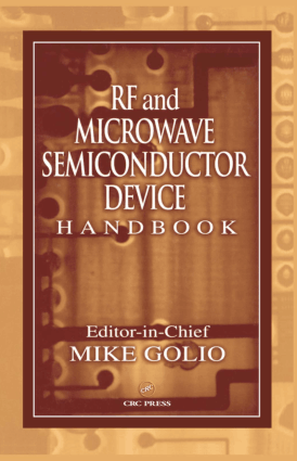RF and Microwave Semiconductor Device Handbook Mike Golio