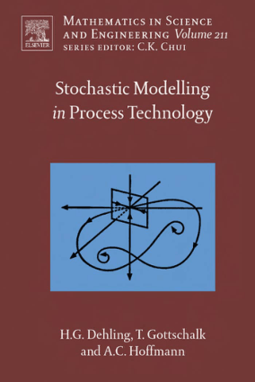 Stochastic Modelling in Process Technology vol 211 Herold G. Dehling
