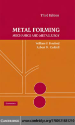 METAL FORMING Mechanics and Metallurgy THIRD EDITION WILLIAM F. HOSFORD