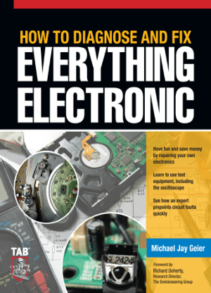 how to diagnose and fix everything electronic michael jay geier