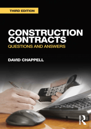 Construction Contracts Questions and Answers by David Chappell