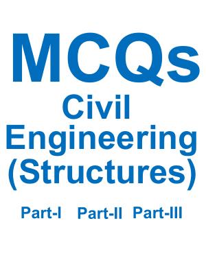 MCQs Civil Engineering Structures