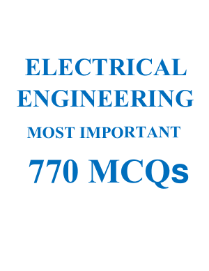 Electrical Engineering Most Important 770 MCQs