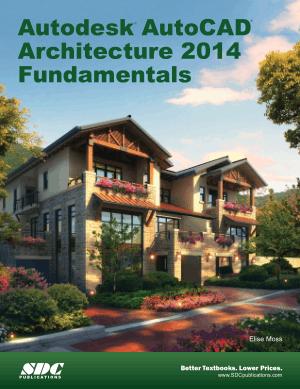 Autodesk AutoCAD Architecture 2014 Fundamentals