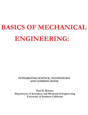 Basics Of Mechanical Engineering Integrating Science Technology And Common Sense By Paul D Ronney