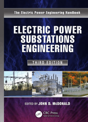 Electric Power Substations Engineering Third Edition By John D. Mcdonald