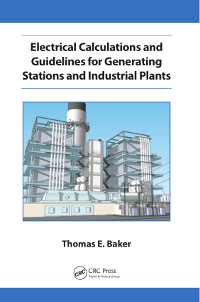Electrical Calculations and Guidelines for Generating Station and Industrial Plants