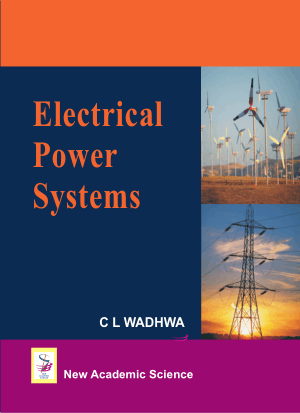 Electrical Power Systems by C.L.WADHWA