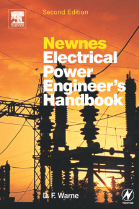 Newnes Electrical Power Engineers Handbook Second Edition
