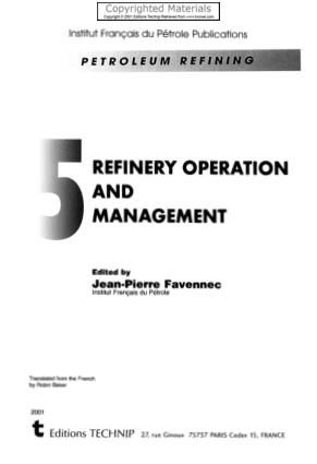 Petroleum Refining Volume 5 Refinery Operation and Management