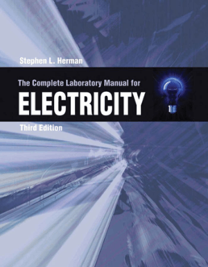 The Complete Lab Manual for Electricity 3rd Edition Delmar Cengage Learning