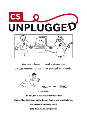 CS Unplugged An enrichment and extension programme for primary-aged students