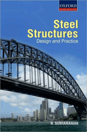 Design of Steel structures by N Subramaniam