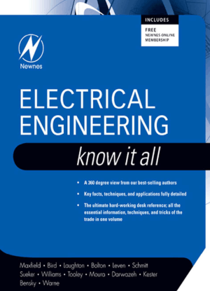 Electrical Engineering Know It All by Clive Maxfield and John Bird