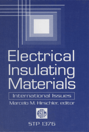 Electrical Insulating Materials International Issues Marcelo M. Hirschler