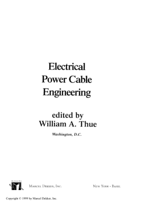 Electrical Power Cable Engineering edited by William A. Thue