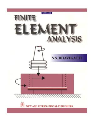 Finite Element Analysis by S S Bhavakkati