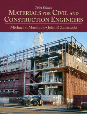 MATERIALS FOR CIVIL AND CONSTRUCTION ENGINEERS THIRD EDITION MICHAEL S. MAMLOUK
