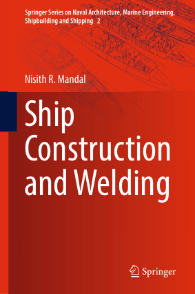 Ship Construction and Welding Springer Nisith R. Mandal