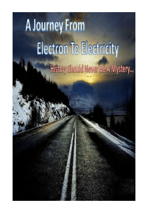 A Journey From Electron To Electricity
