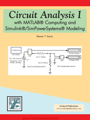 Circuit Analysis I with Matlab Computing and Simulink Simpower systems modeling