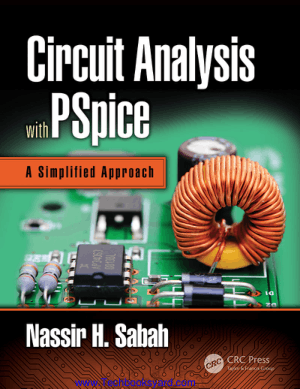 Circuit Analysis with PSpice A Simplified Approach Nassir H. Sabah