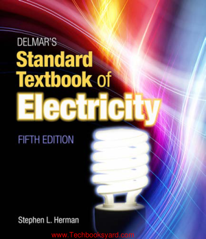 Delmars Standard Textbook of Electricity 5th Edition Delmar Cengage Learning