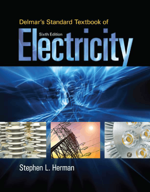 Delmars Standard Textbook Of Electricity 6th Edition_opt