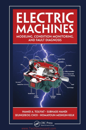 Electric Machines Modeling Condition Monitoring and Fault Diagnosis