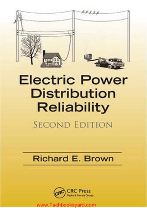 Electric Power Distribution Reliability Second Edition By Richard E Brown