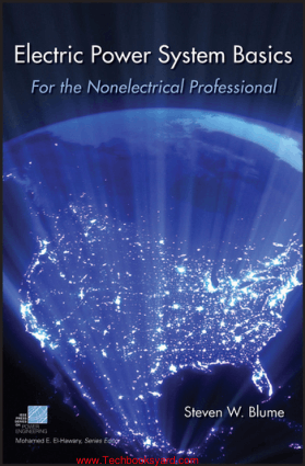 Electric Power System Basics For the Nonelectrical Professional By Steven W Blume