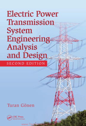 Electric Power Transmission System Engineering Analysis and Design By Turan Gonen