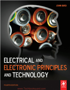 Electrical and Electronic Principles and Technology Fourth Edition By John Bird
