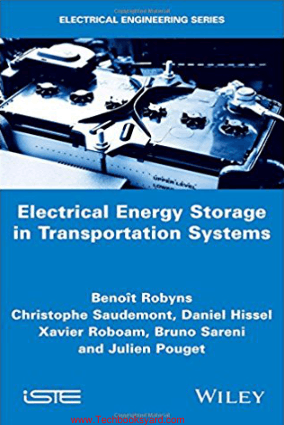 Electrical Energy Storage in Transportation Systems By Bernard Multon