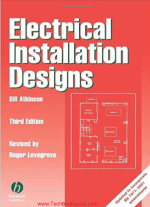 Electrical Installation Designs Third Edition By Bill Atkinson