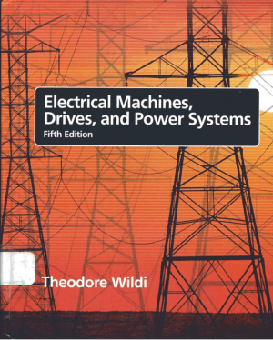 Electrical Machines Drives and Power Systems 5th Edition By Theodore Wildi