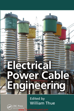 Electrical Power Cable Engineering Third Edition By William Thue