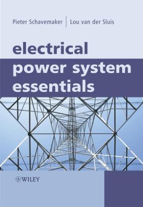 Electrical Power System Essentials By Pieter Schavemaker and Lou Van der Sluis