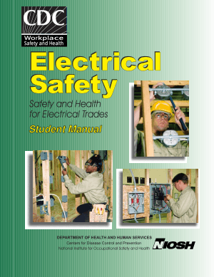 Electrical Safety Safety and Health for Electrical Trade Manual for Students
