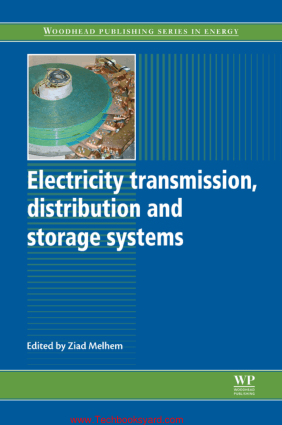 Electricity Transmission Distribution and Storage Systems By Ziad Melhem