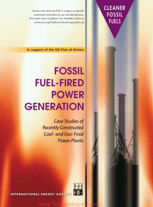 Fossil Fuel Fired Power Generation Case studies of Recently Constructed Coal and Gas Fired Power Plants