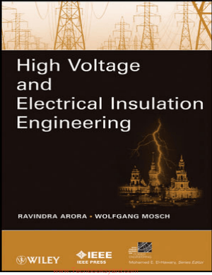 High Voltage and Electrical Insulation Engineering By Ravindra Arora and Wolfgang Mosch