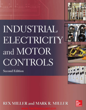 Industrial Electricity and Motor Controls Second Edition By Rex Miller Mark Miller