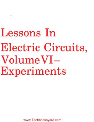 Lessons In Electric Circuits Volume VI Experiments By Tony R Kuphaldt