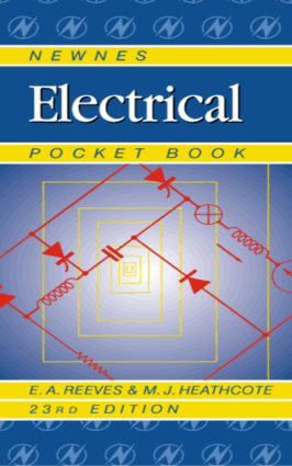 Newnes Electrical Pocket Book Twenty Third Edition By E.A. Reeves