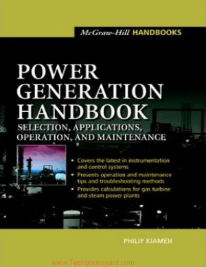 Power Generation Handbook Selection Applications Operation Maintenance By Philip Kiameh