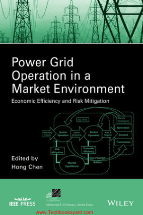 Power Grid Operation in a Market Environment By Hong Chen And Jianwei Liu